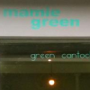 "Mamie Green ""Green cantoche"""