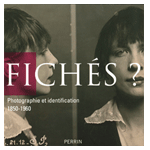 Exposition « Fichés ? » aux Archives nationales de Paris