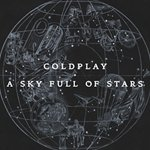 Coldplay : 'A Sky Full of Stars', le tube de l'album 'Ghost Stories'