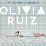 Olivia Ruiz : Son nouvel album