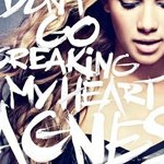 Agnes Carlsson de retour avec 'Don't Go Breaking My Heart'