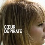 Coeur de Pirate : Son premier album disponible en France