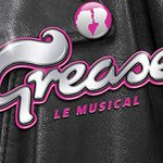 Grease : La comédie musicale à Paris
