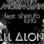 Quentin Mosimann : Ecoutez un extrait de son nouveau single 'All Alone' !